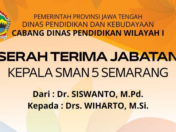 Serah Terima Jabatan Kepala SMAN 5 Semarang